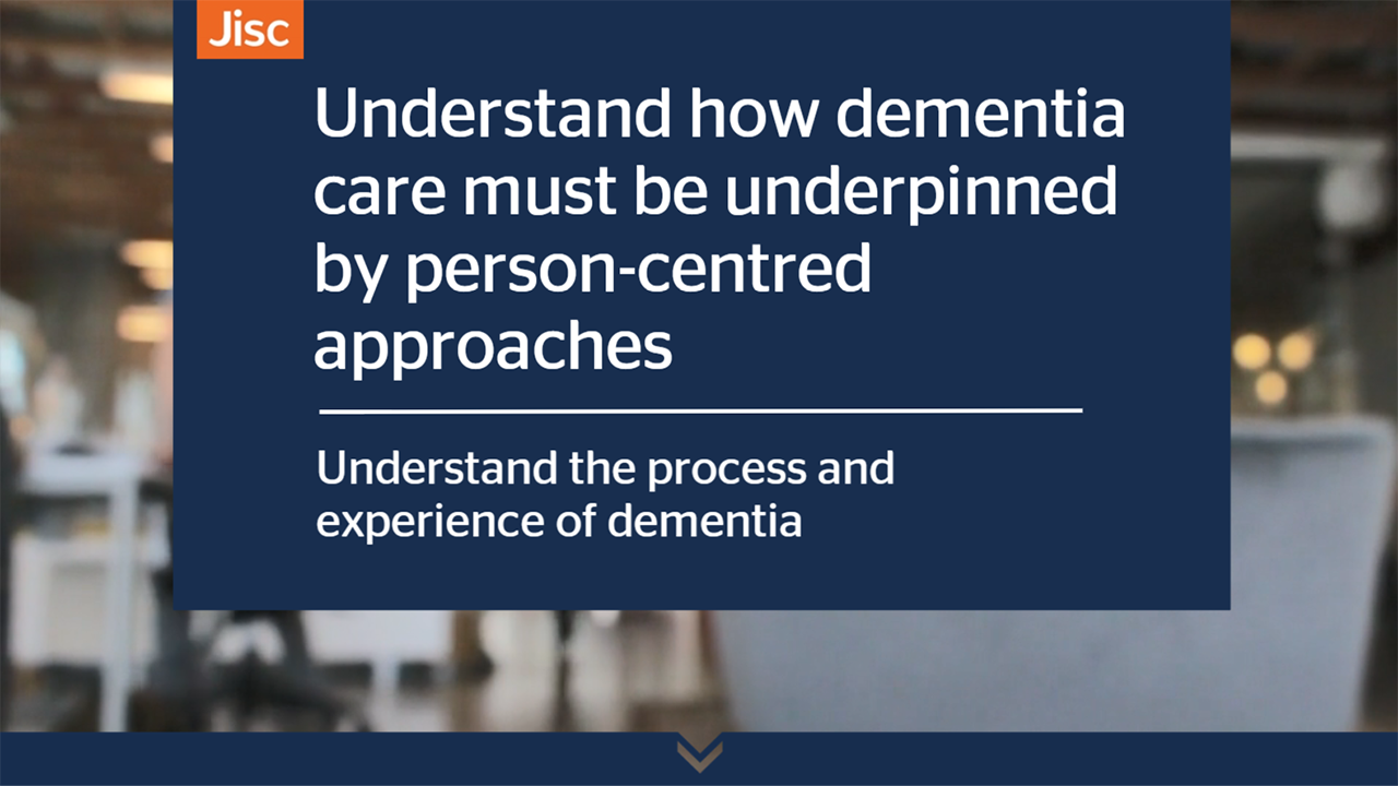 Understand how dementia must be underpinned by person-centred approaches activity thumbnail